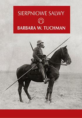 Barbara Tuchman - Sierpniowe salwy