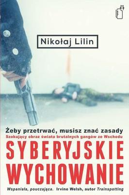 Nikołaj Lilin - Syberyjskie wychowanie / Nikołaj Lilin - Educazione siberiana