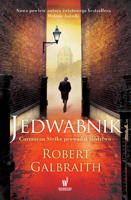 Robert Galbraith - Jedwabnik / Robert Galbraith - The Silkworm