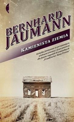 Bernhard Jaumann - Kamienista ziemia / Bernhard Jaumann - Steinland