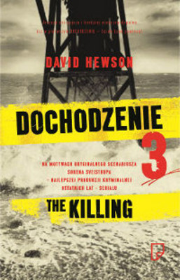 David Hewson - Dochodzenie 3 / David Hewson - The Killing III