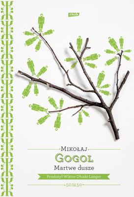 Nikołaj Gogol - Martwe dusze / Nikołaj Gogol - Мёртвые души