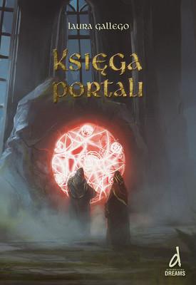 Laura Gallego - Księga Portali / Laura Gallego - El libro de los portales