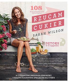 Sarah Wilson - Rzucam cukier