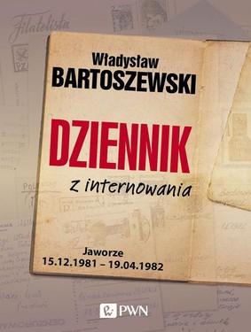 Władysław Bartoszewski - Dziennik z internowania