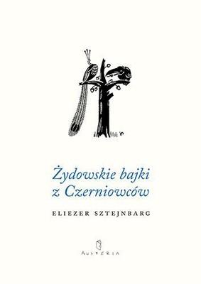 Eliezer Sztejnbarg - Żydowskie bajki z Czerniowców