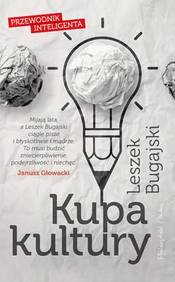 Leszek Bugajski - Kupa kultury. Przewodnik inteligenta