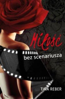 Tina Reber - Miłość bez scenariusza / Tina Reber - Love Unscripted