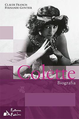 Claude Francis, Fernande Gontier - Colette. Biografia