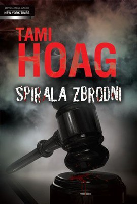 Tami Hoag - Spirala zbrodni / Tami Hoag - Prior Bad Acts