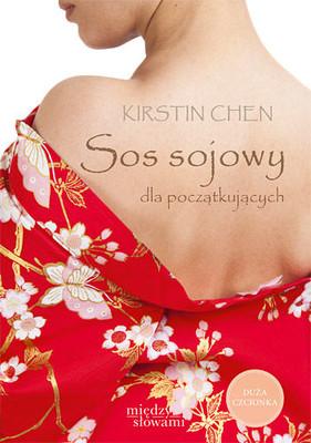 Kirstin Chen - Sos sojowy dla początkujących / Kirstin Chen - Soy Sauce For Beginners