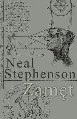Neal Stephenson - Zamęt / Neal Stephenson - The Hearts Heaven