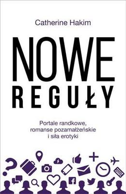 Catherine Hakim - Nowe reguły