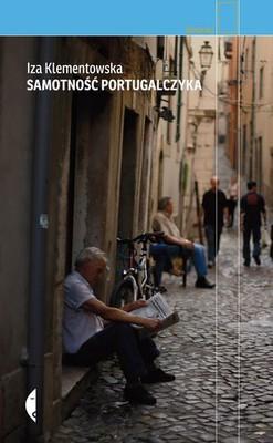 Iza Klementowska - Samotność Portugalczyka