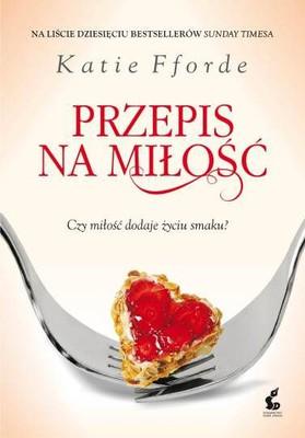 Katie Fforde - Przepis na miłość / Katie Fforde - Recipe for love