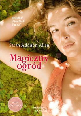 Sarah Addison Allen - Magiczny ogród / Sarah Addison Allen - Garden Spells