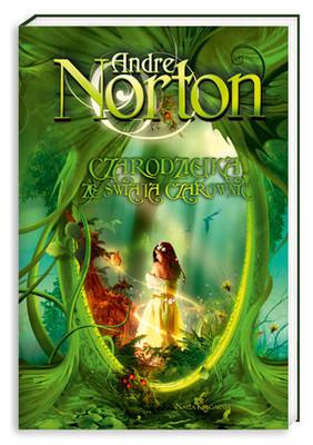 Andre Norton - Czarodziejka ze Świata Czarownic / Andre Norton - Sorceress of the Witch World