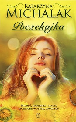 Katarzyna Michalak - Poczekajka