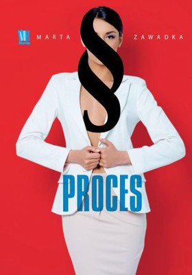 Marta Zawadka - Proces
