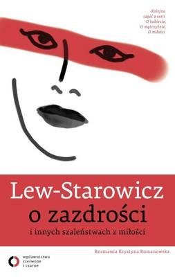 Zbigniew Lew-Starowicz - O zazdrości i innych szaleństwach z miłości