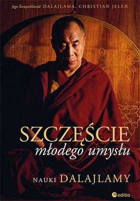 Dalajlama - Szczęście młodego umysłu. Nauki Dalajlamy