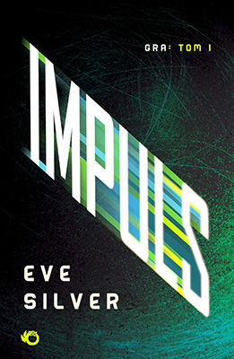 Eve Silver - Impuls / Eve Silver - Compulsion