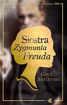Goce Smilevski - Siostra Zygmunta Freuda
