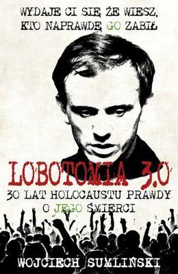 Wojciech Sumliński - Lobotomia 3.0