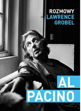 Lawrence Grobel - Al Pacino. Rozmowy