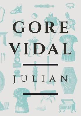 Gore Vidal - Julian