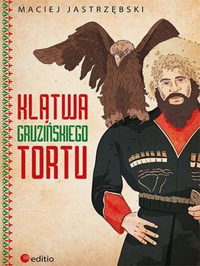 Maciej Jastrzębski - Klątwa gruzińskiego tortu