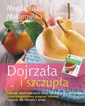 Magdalena Makarowska - Dojrzała i szczupła