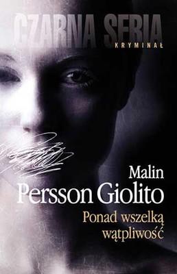 Malin Persson Giolito - Ponad wszelką wątpliwość / Malin Persson Giolito - Ragionevoli dubbi