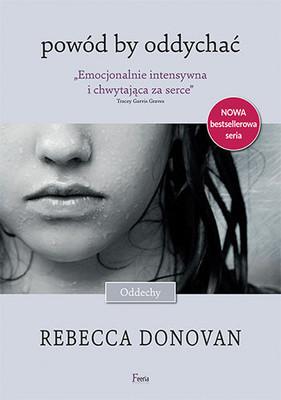Rebecca Donovan - Powód by oddychać / Rebecca Donovan - Reason to Breathe