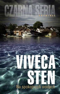 Viveca Sten - Na spokojnych wodach / Viveca Sten - I de lugnaste vatten