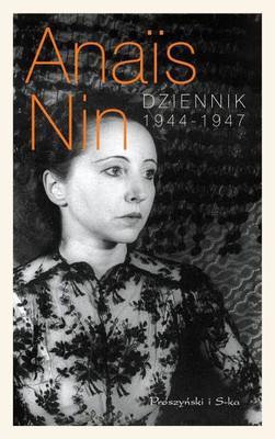 Anaïs Nin - Dziennik 1944-1947 / Anais Nin - The Diary of Anais Nin Vol. 4