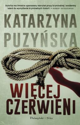 Katarzyna Puzyńska - Więcej czerwieni