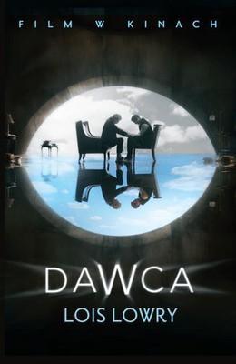 Lois Lowry - Dawca / Lois Lowry - The Giver