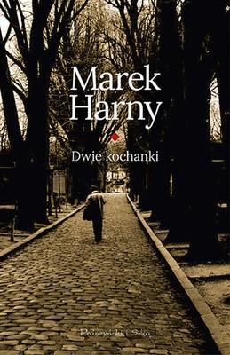 Marek Harny - Dwie kochanki