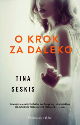Tina Seskis - O krok za daleko / Tina Seskis - One Step Too Far