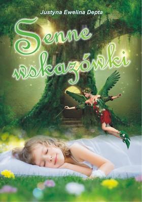 Justyna Ewelina Depta - Senne wskazówki