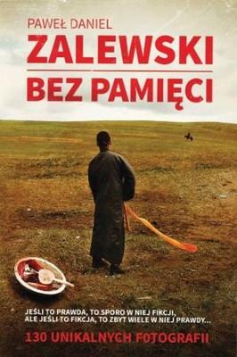 Paweł Daniel Zalewski - Bez pamięci