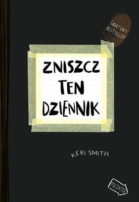 Keri Smith - Zniszcz ten dziennik / Keri Smith - Wreck This Journal
