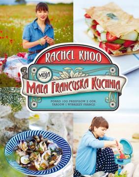 Rachel Khoo - Moja mała francuska kuchnia