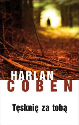 Harlan Coben - Tęsknię za tobą