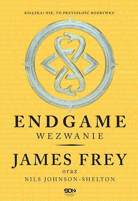 James Frey - Endgame. Wezwanie / James Frey - Endgame. The Calling