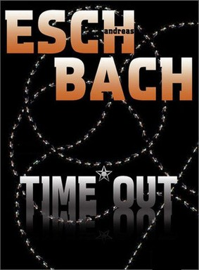 Andreas Eschbach - Time Out