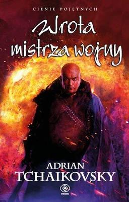 Adrian Tchaikovsky - Wrota mistrza wojny / Adrian Tchaikovsky - War Master's Gate
