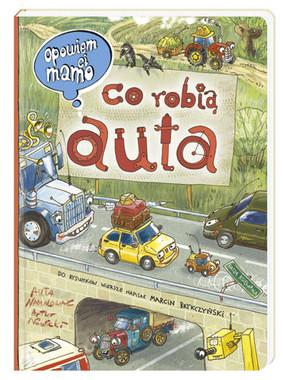 Artur Nowicki, Marcin Brykczyński - Opowiem ci, mamo, co robią auta