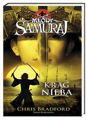 Chris Bradford - Młody samuraj. Tom 8. Krąg nieba